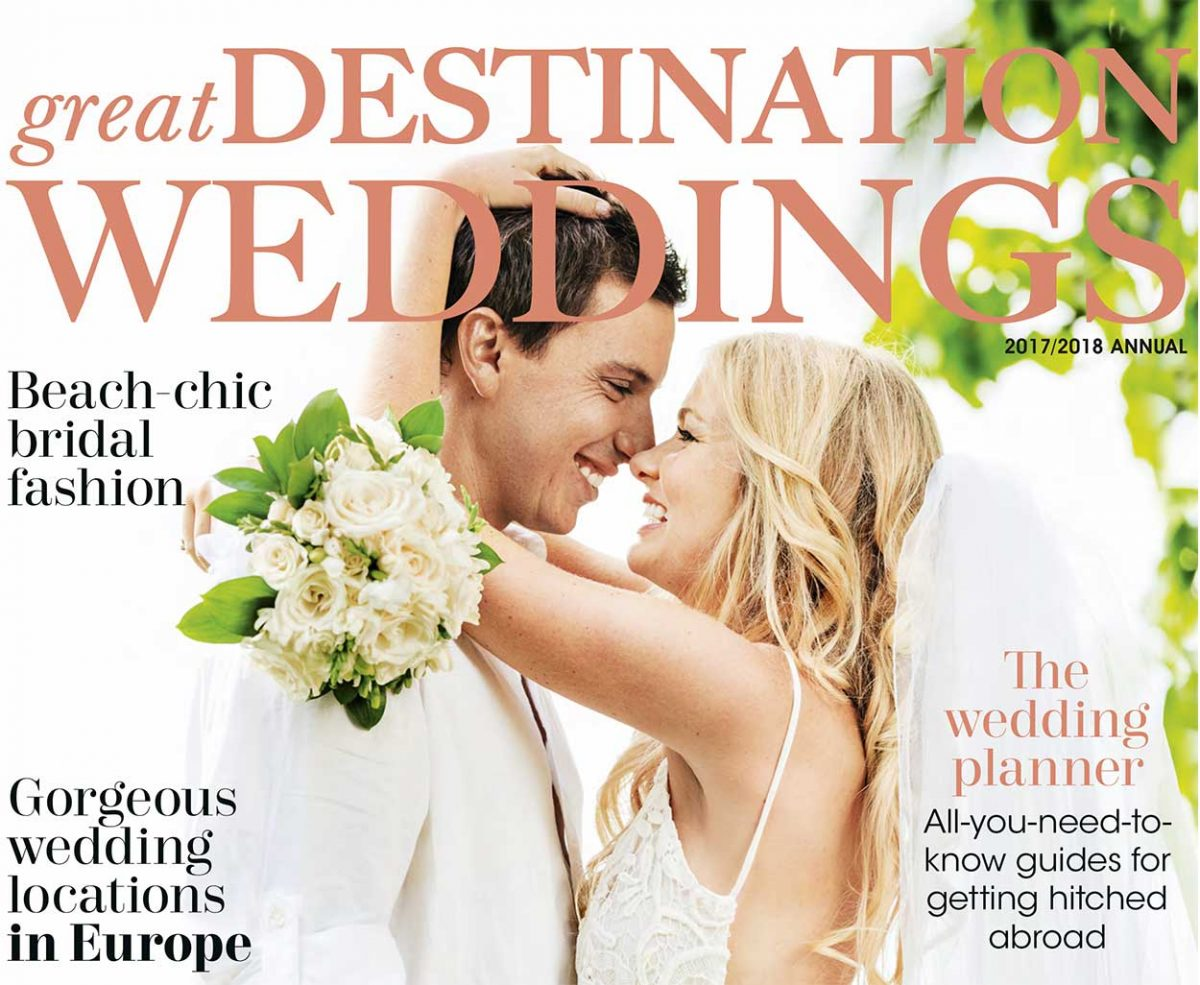 Great Destination Weddings magazine 2017